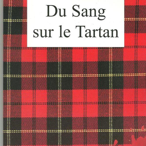 Du Sang sur le Tartan