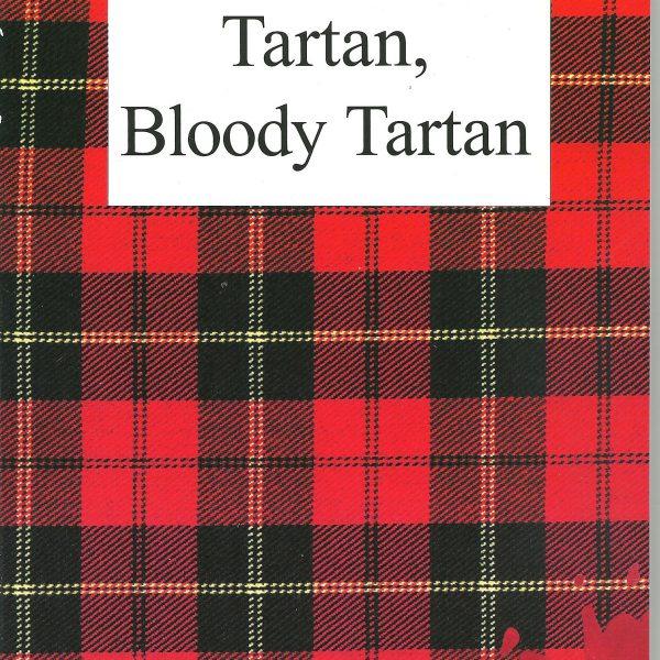 Tartan, Bloody Tartan